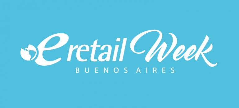 eRetail Week Buenos Aires | Argentina | 4/DIC 2018