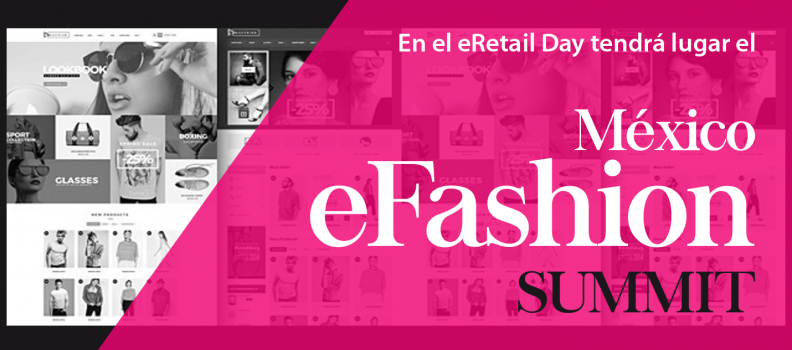 Se realizará el México eFashion Summit en el marco del eRetail Day 2017