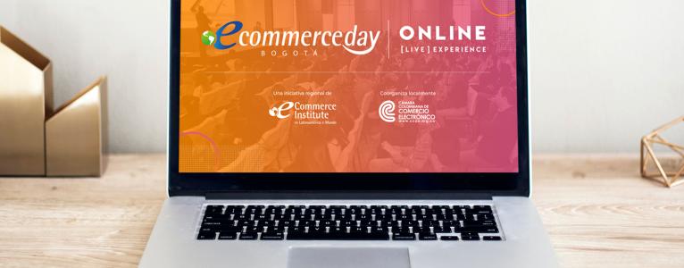 eCommerce Day Bogotá reúne a más de 12.000 personas en su primera Versión Online [Live] Experience