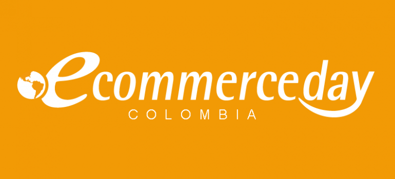 eCommerce Day Colombia Online [Live] Experience | 04/Junio