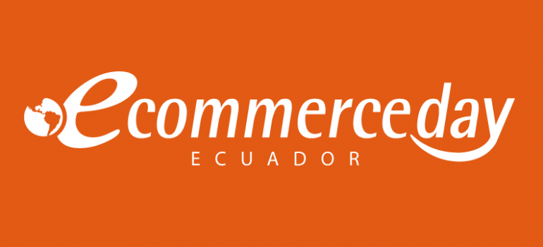 eCommerce Day Ecuador | GUAYAQUIL | 02/JULIO