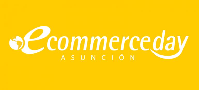 eCommerce Day Asunción | Paraguay | 18/JUNIO