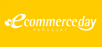 eCommerce Day Paraguay Online [Live] Experience | 18/JUNIO