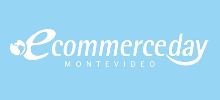 eCommerce Day Montevideo | Uruguay | 11/AGOSTO